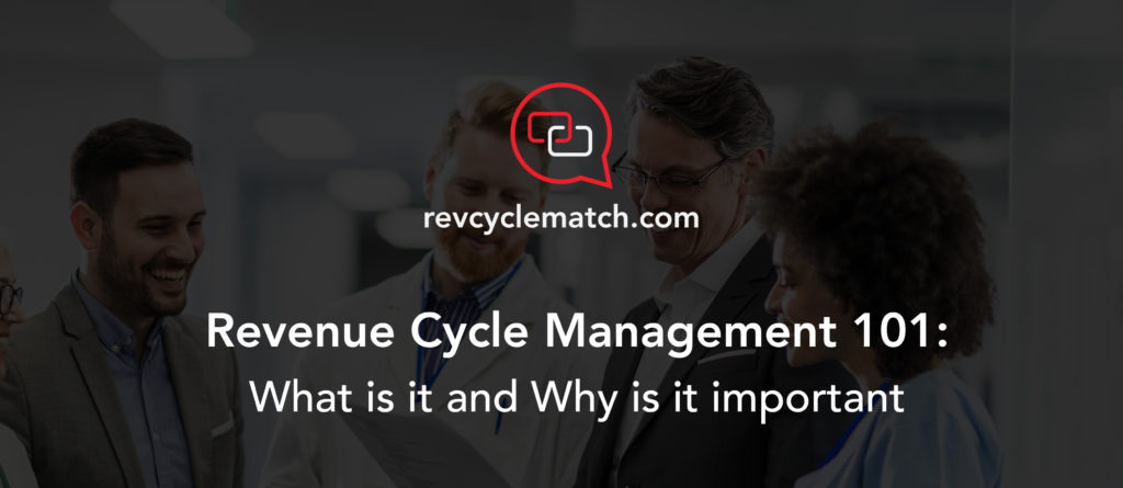 Revenue Cycle Management 101