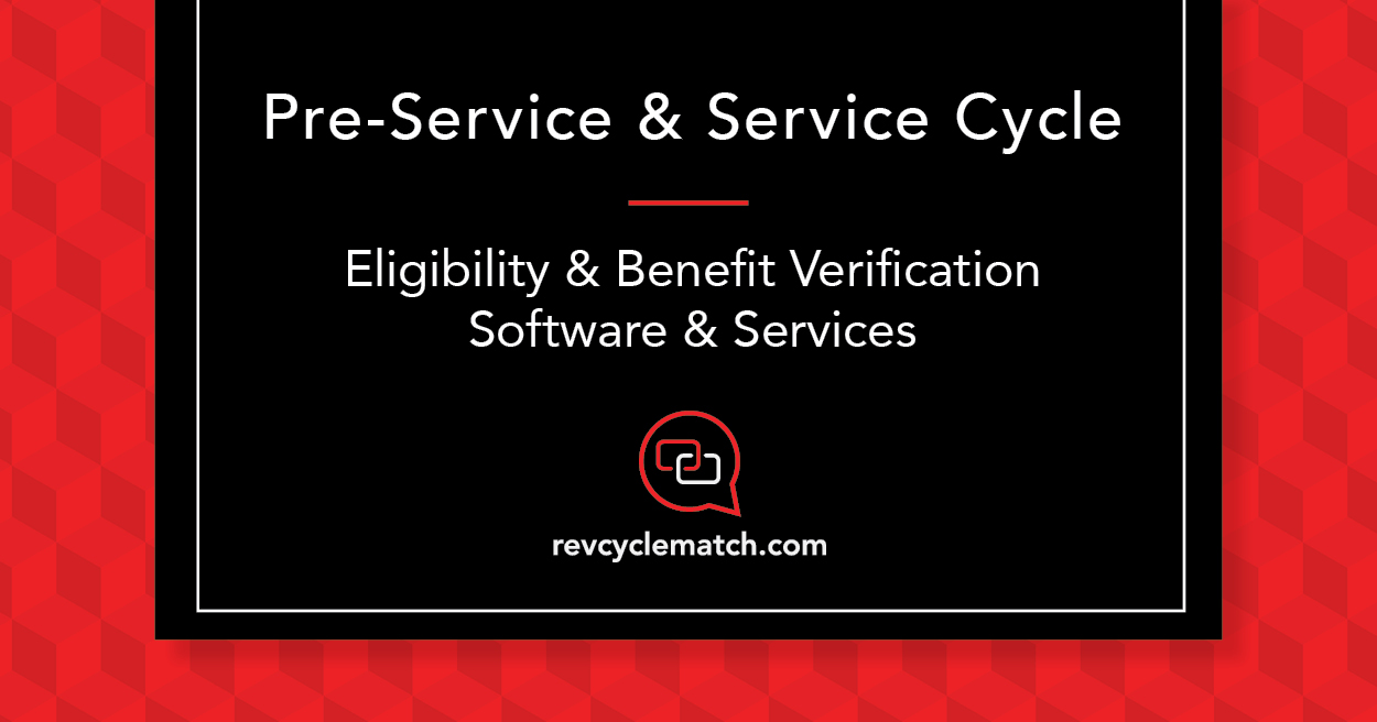 Eligibility and Benefit Verification Software and Services