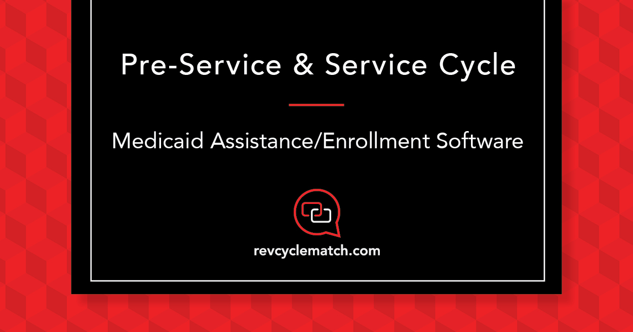 Medicaid Assistance Enrollment Software