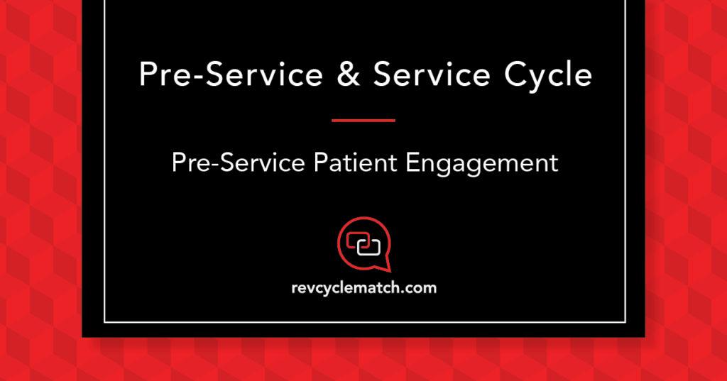 Pre-Service Patient Engagement